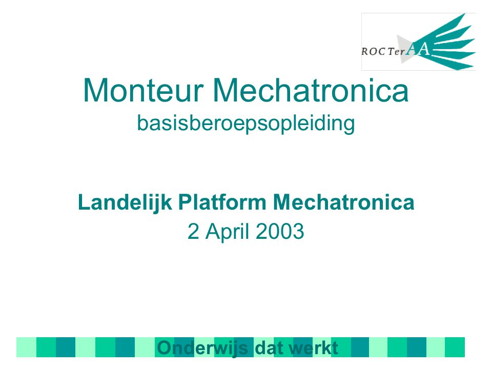 Monteur Mechatronica basisberoepsopleiding