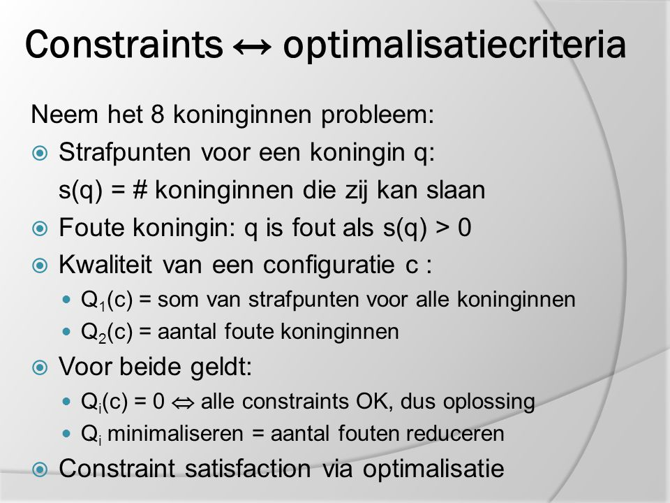Constraints ↔ optimalisatiecriteria