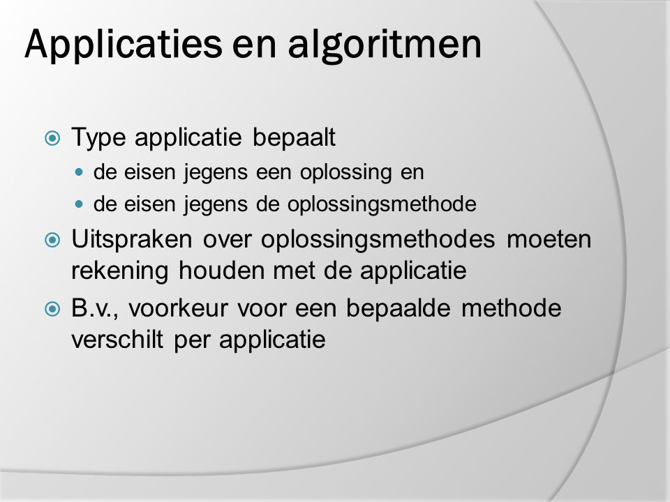 Applicaties en algoritmen