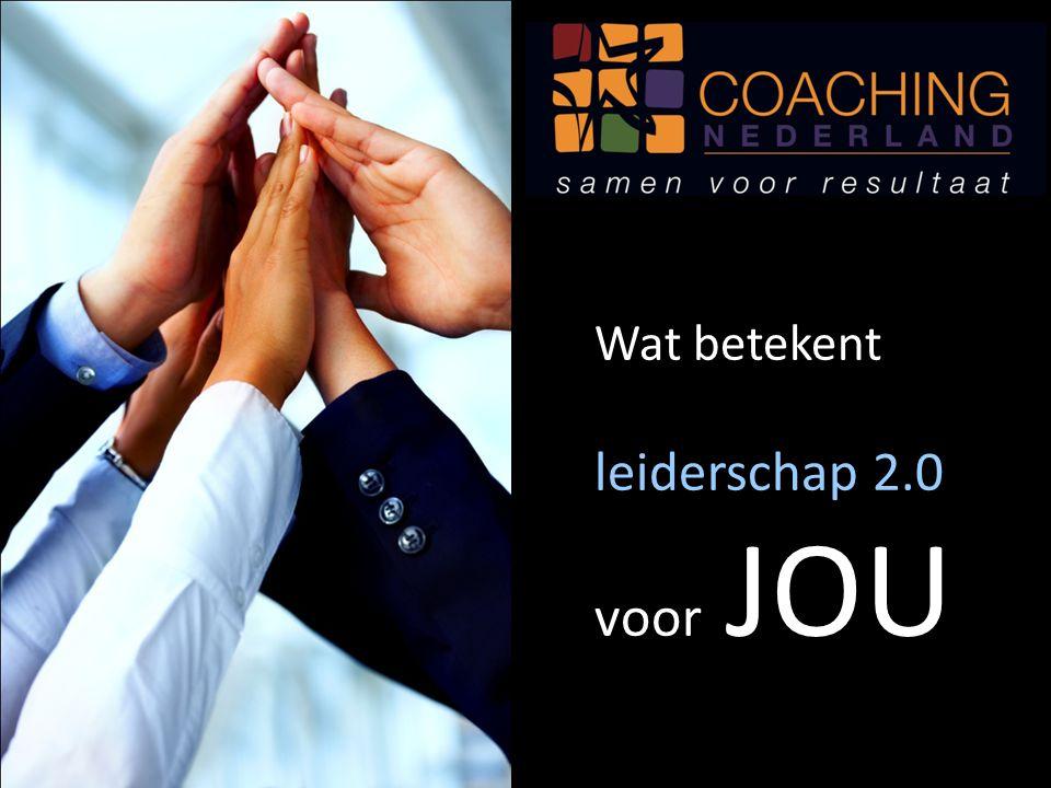 Wat betekent leiderschap 2.0 voor JOU