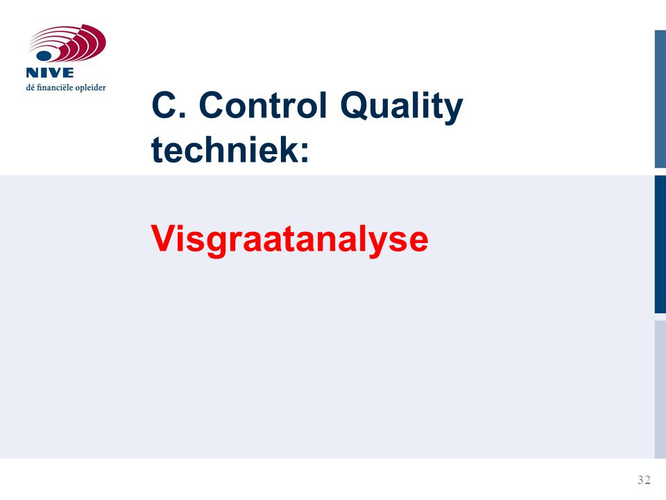 C. Control Quality techniek: Visgraatanalyse