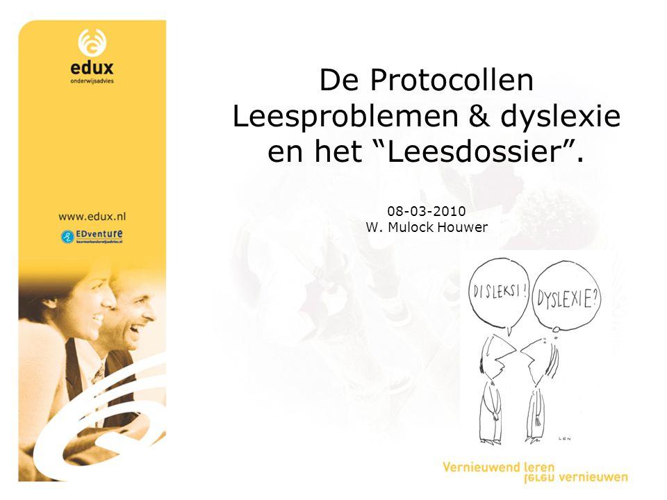 De Protocollen Leesproblemen & dyslexie en het Leesdossier