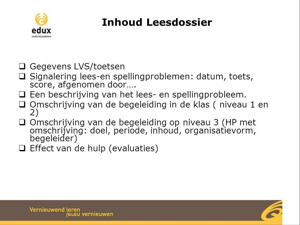 Inhoud Leesdossier Gegevens LVS/toetsen