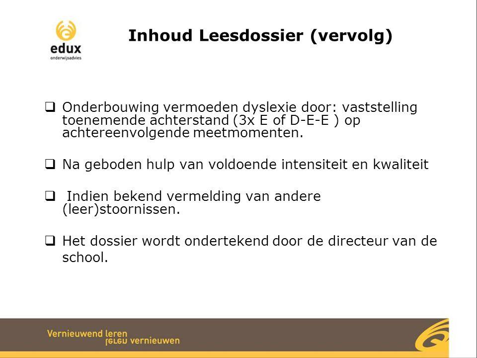 Inhoud Leesdossier (vervolg)