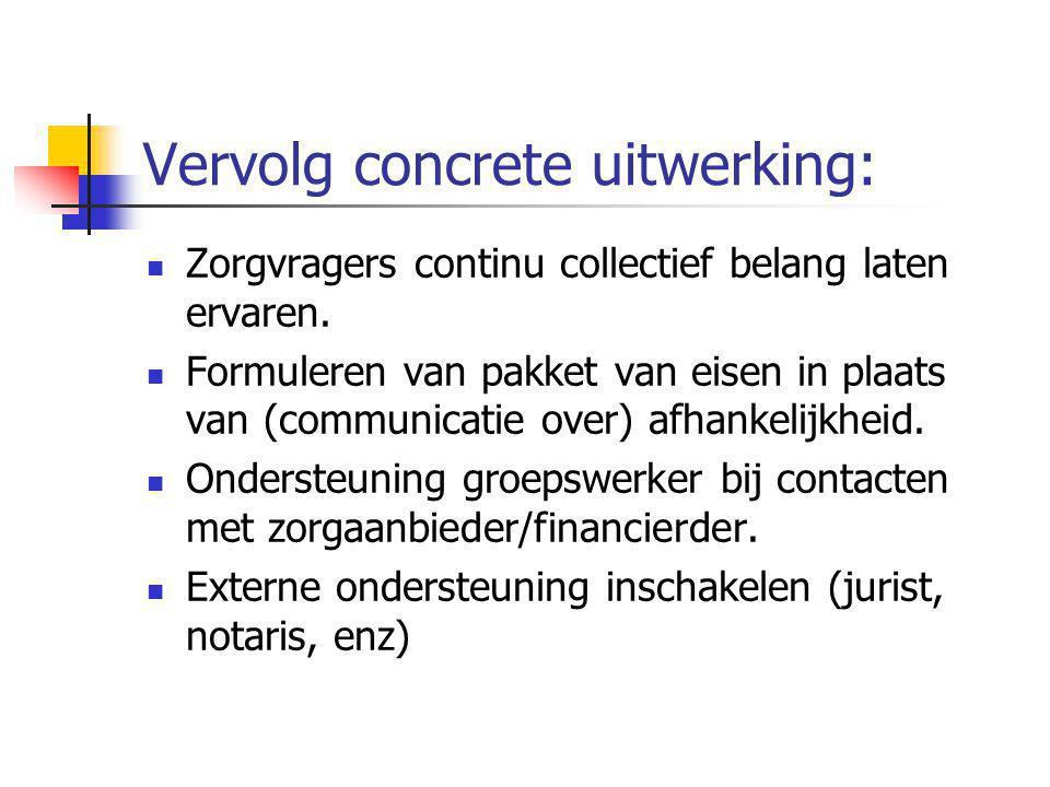 Vervolg concrete uitwerking: