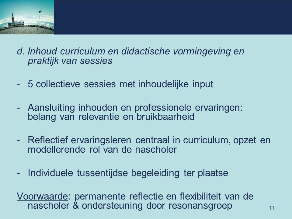 5 collectieve sessies met inhoudelijke input