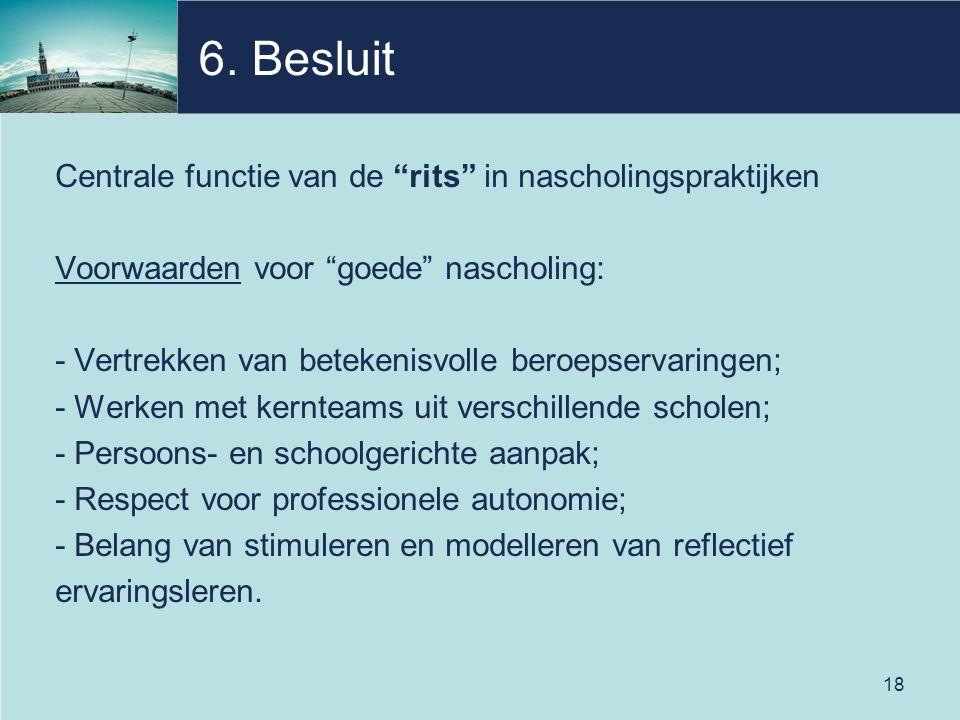 6. Besluit Centrale functie van de rits in nascholingspraktijken