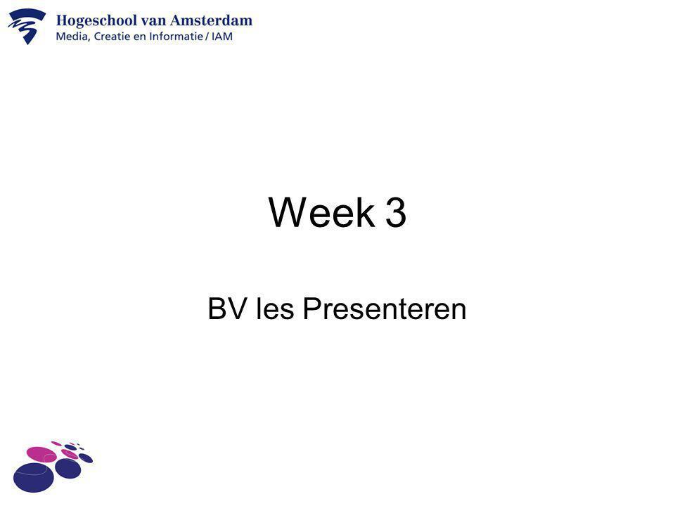 Week 3 BV les Presenteren