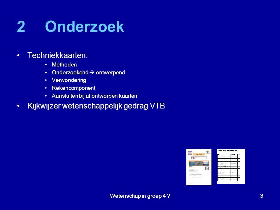 2 Onderzoek Techniekkaarten: Kijkwijzer wetenschappelijk gedrag VTB