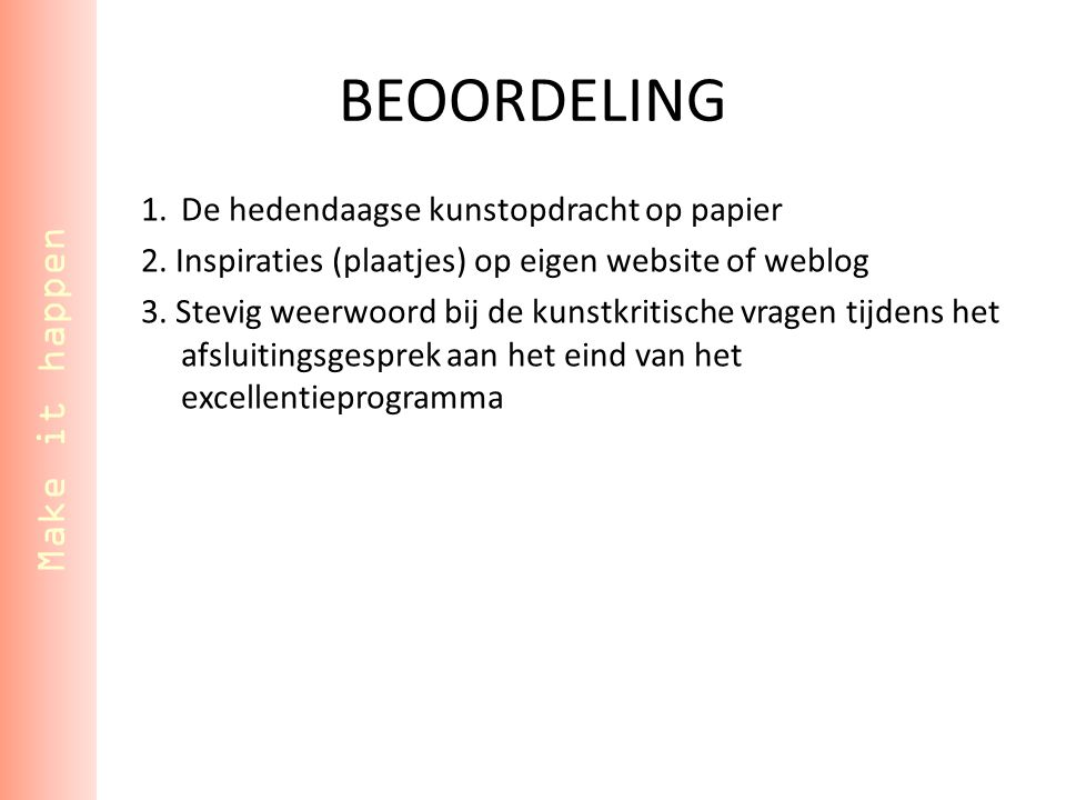 BEOORDELING Make it happen