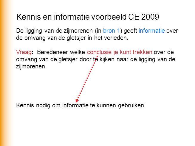 Kennis en informatie voorbeeld CE 2009