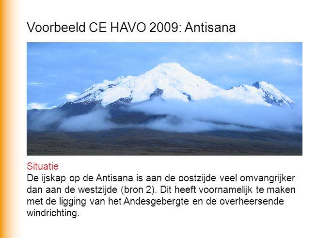 Voorbeeld CE HAVO 2009: Antisana