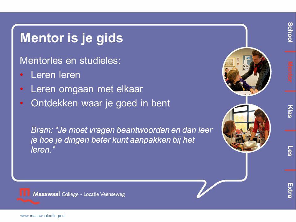 Mentor is je gids Mentorles en studieles: Leren leren