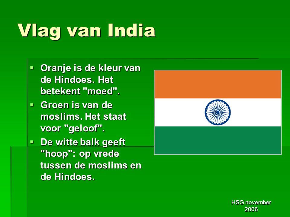 Vlag van India Oranje is de kleur van de Hindoes. Het betekent moed .