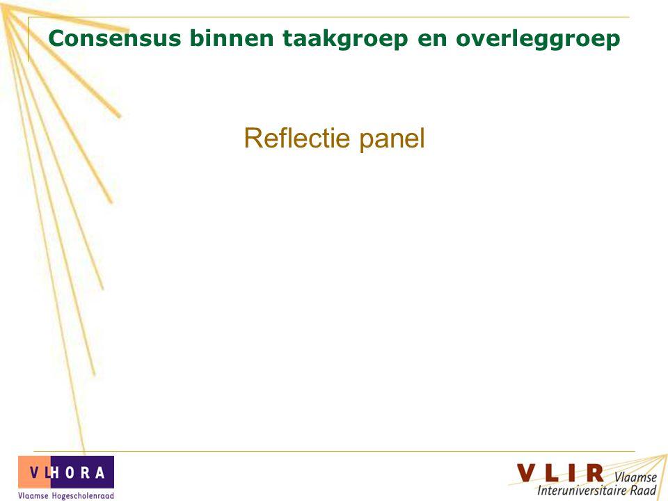 Consensus binnen taakgroep en overleggroep