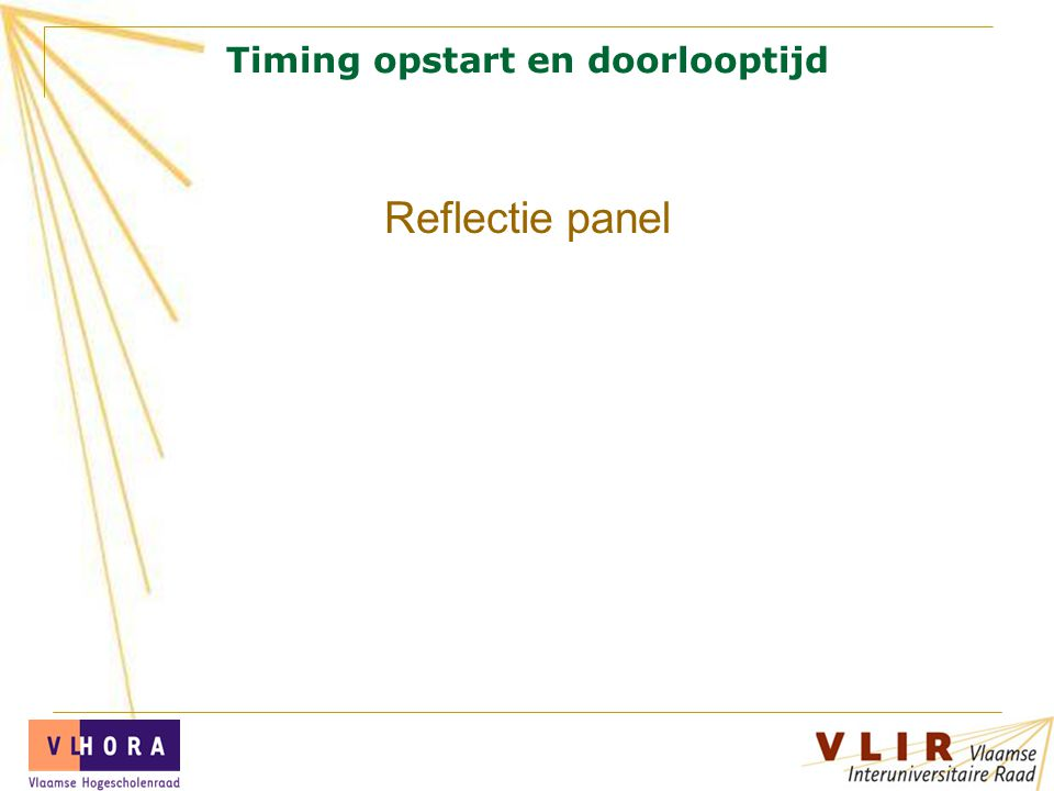 Timing opstart en doorlooptijd