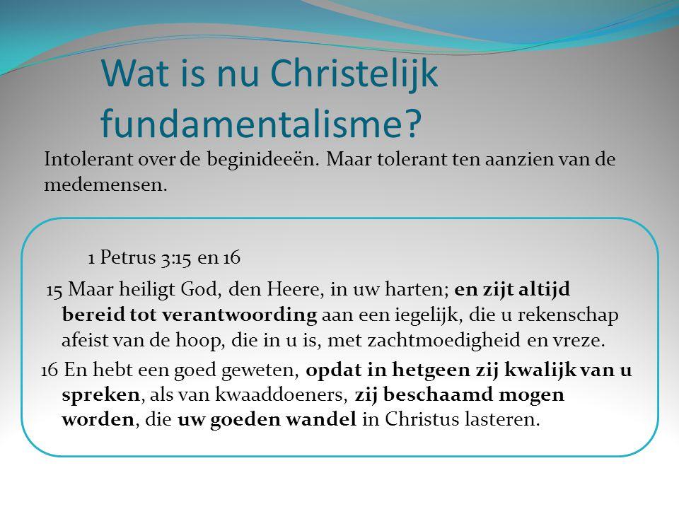Wat is nu Christelijk fundamentalisme