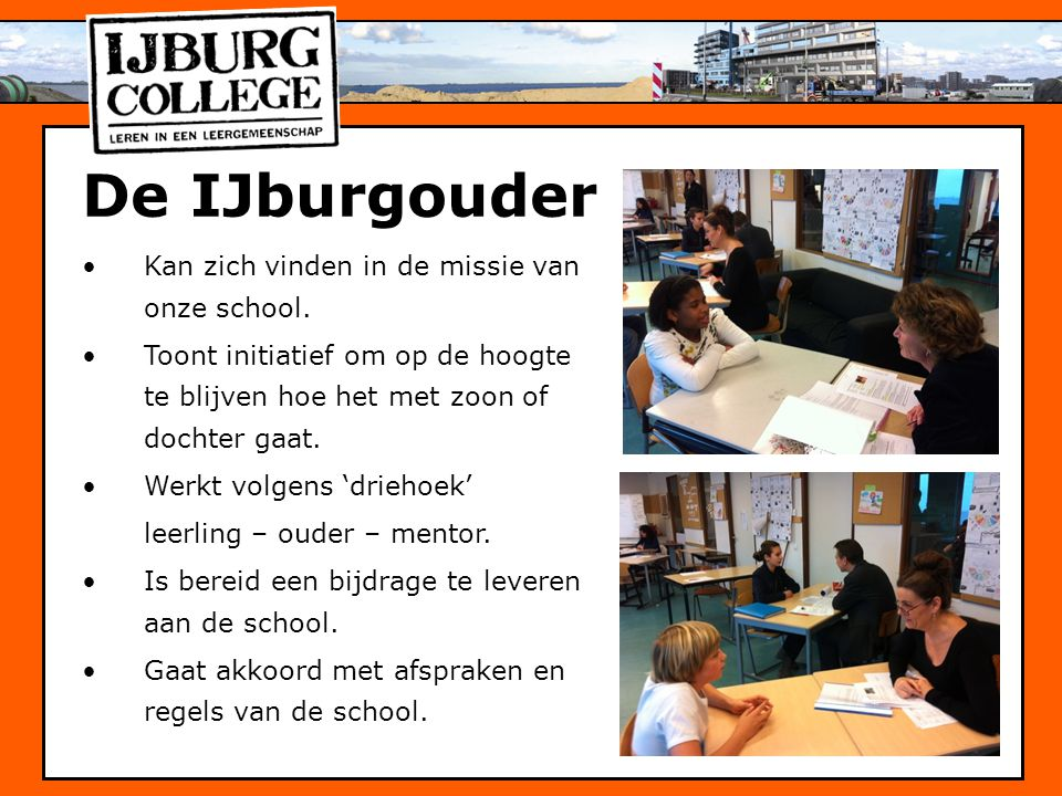 De IJburgouder Kan zich vinden in de missie van onze school.
