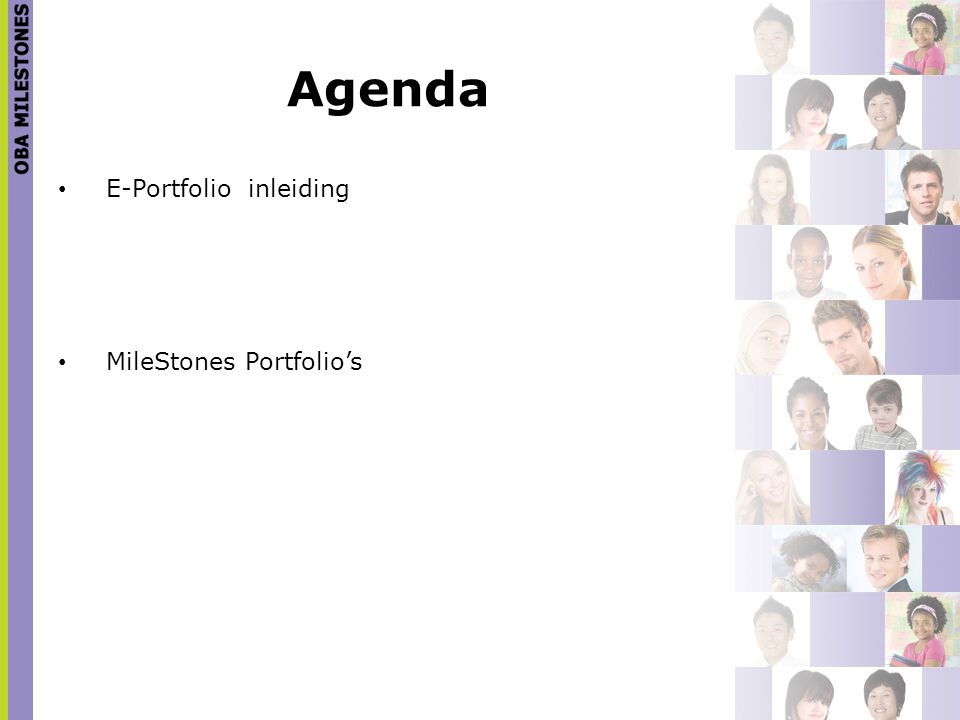 Agenda E-Portfolio inleiding MileStones Portfolio's