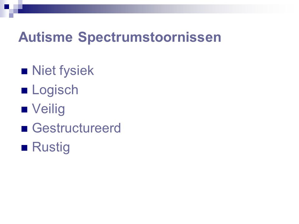 Autisme Spectrumstoornissen