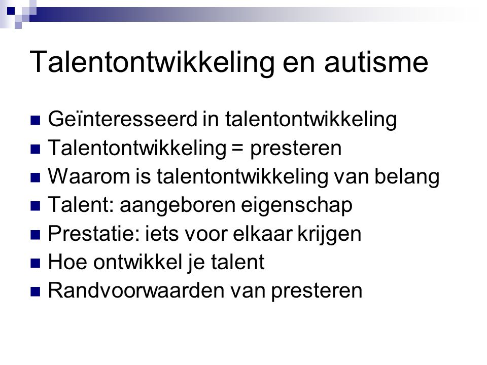 Talentontwikkeling en autisme
