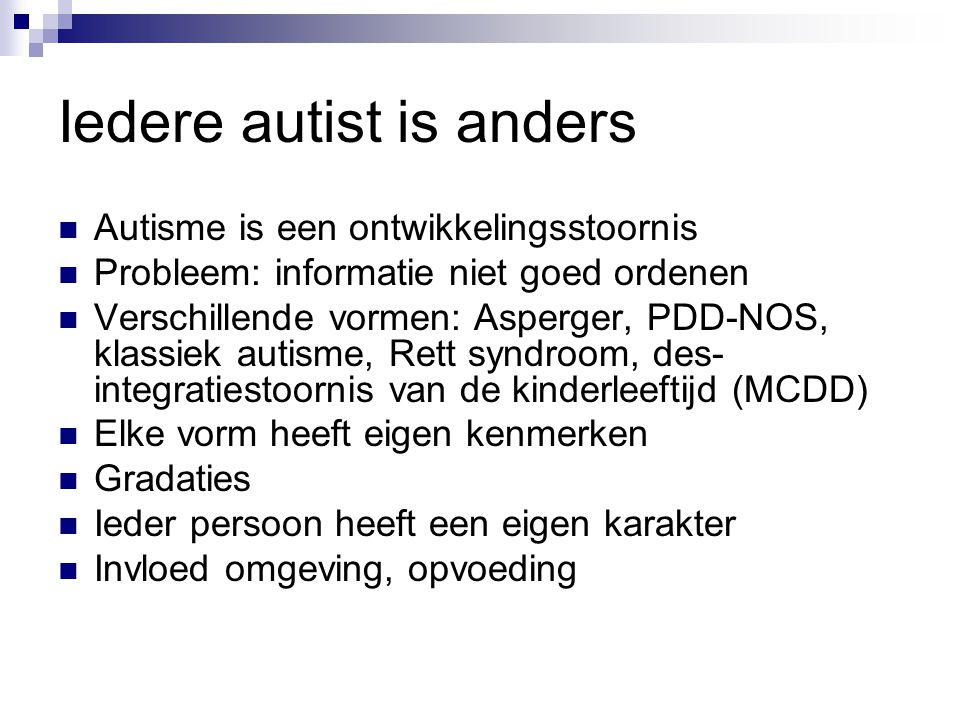 Iedere autist is anders