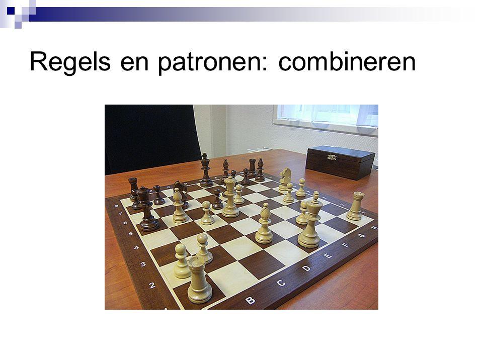 Regels en patronen: combineren