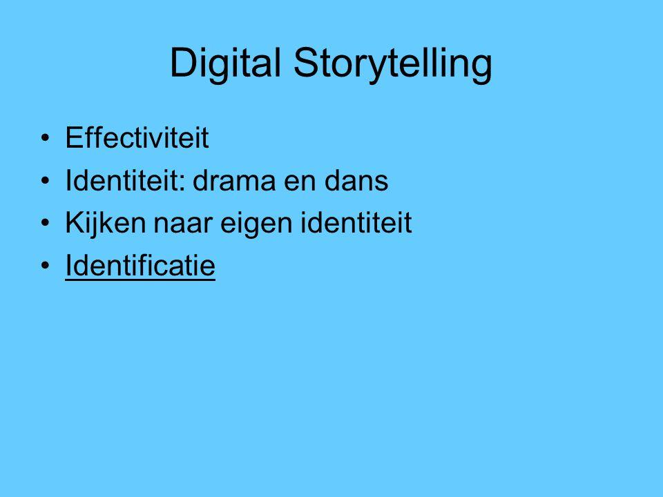 Digital Storytelling Effectiviteit Identiteit: drama en dans