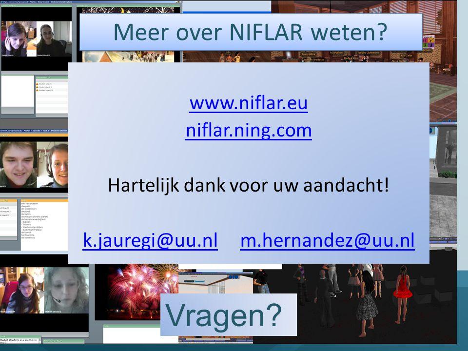 Vragen Meer over NIFLAR weten www.niflar.eu niflar.ning.com