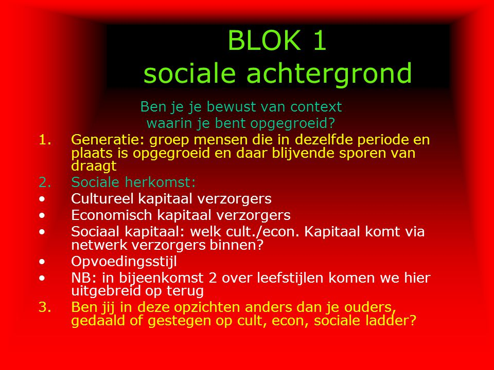 BLOK 1 sociale achtergrond