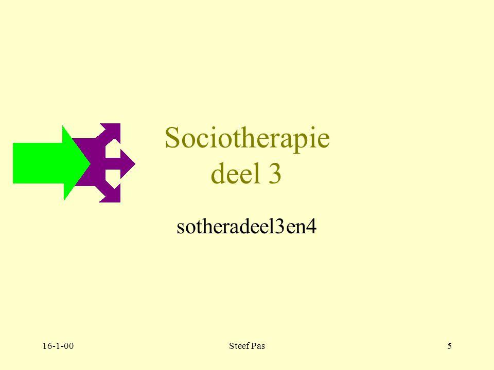 Sociotherapie deel 3 sotheradeel3en4 16-1-00 Steef Pas