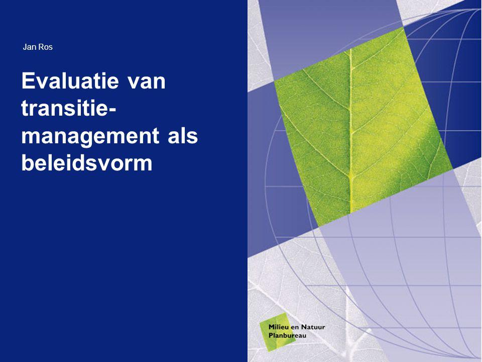 Evaluatie van transitie-management als beleidsvorm