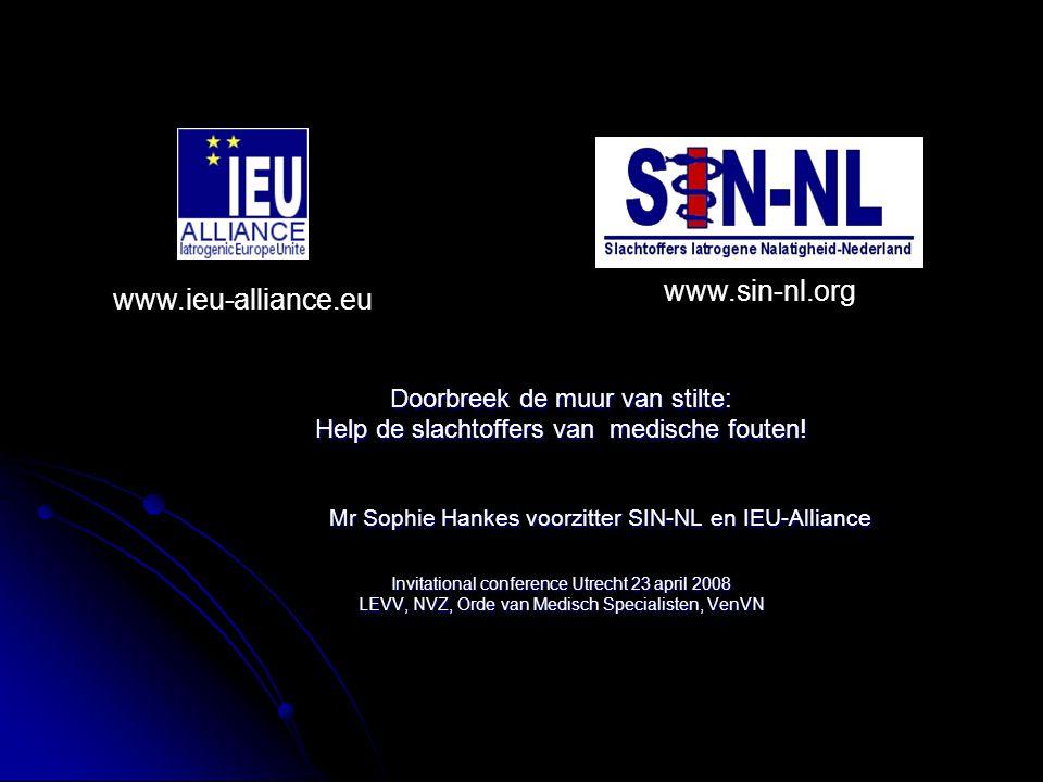 www.sin-nl.org www.ieu-alliance.eu Doorbreek de muur van stilte: