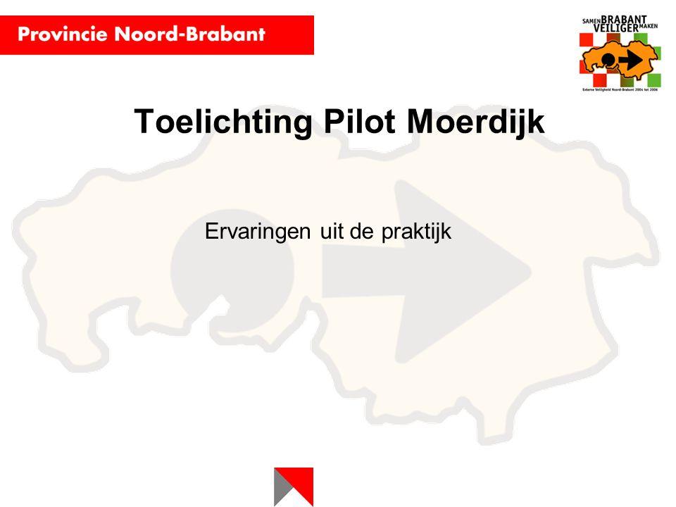 Toelichting Pilot Moerdijk