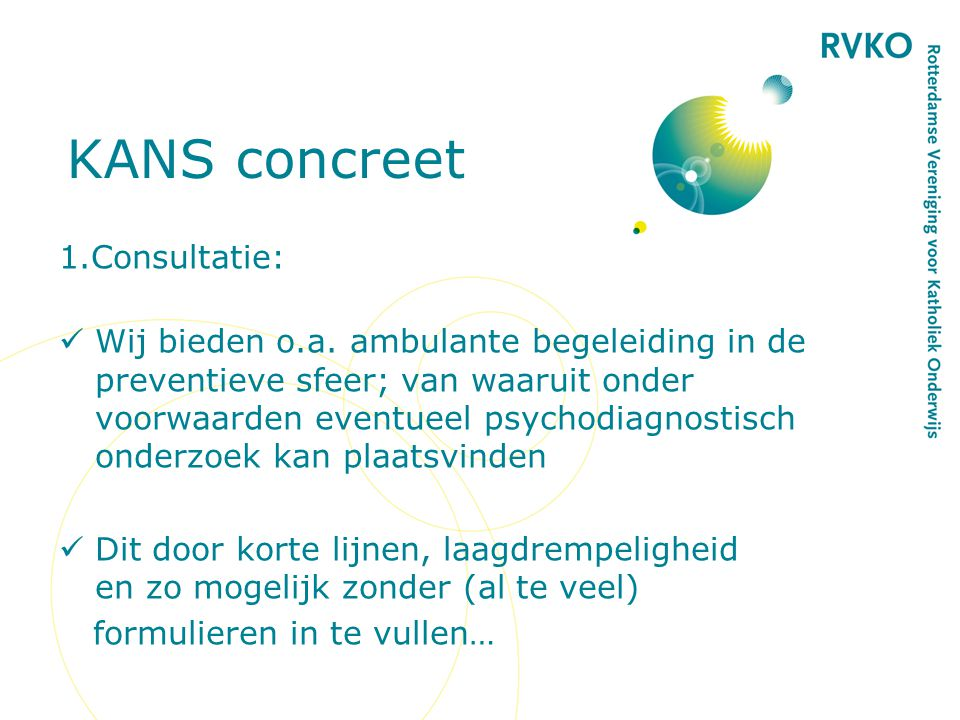 KANS concreet 1.Consultatie: