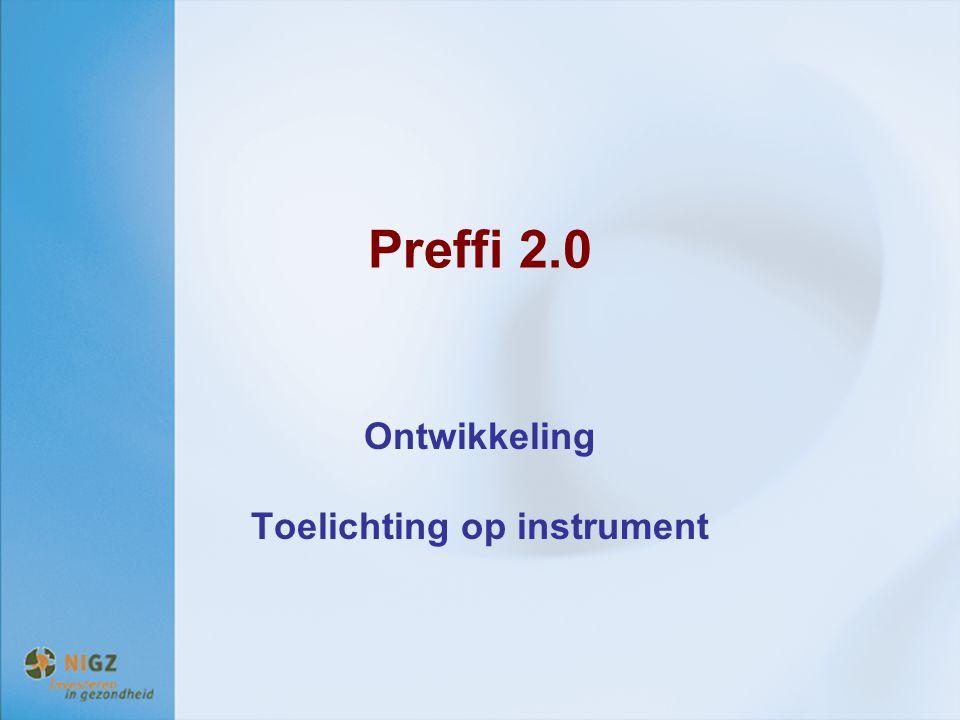 Ontwikkeling Toelichting op instrument