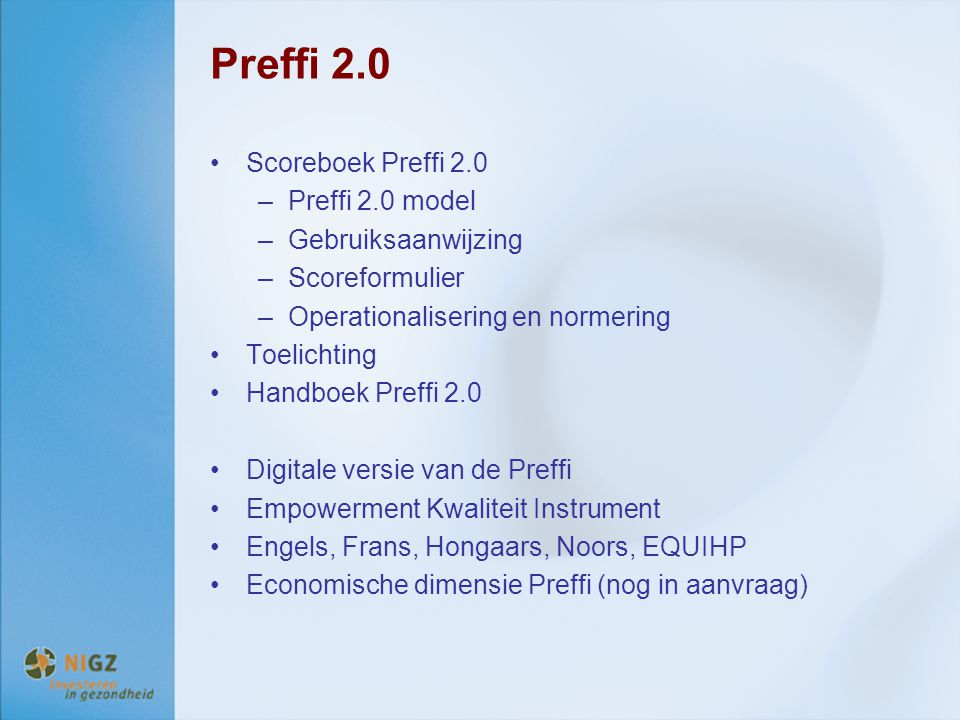 Preffi 2.0 Scoreboek Preffi 2.0 Preffi 2.0 model Gebruiksaanwijzing