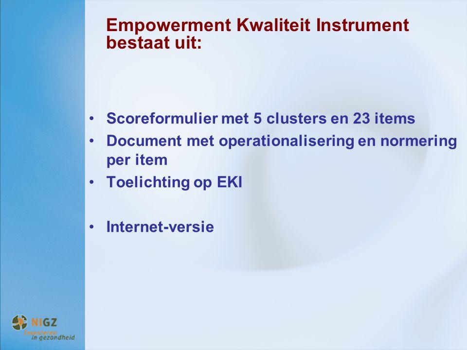 Empowerment Kwaliteit Instrument bestaat uit:
