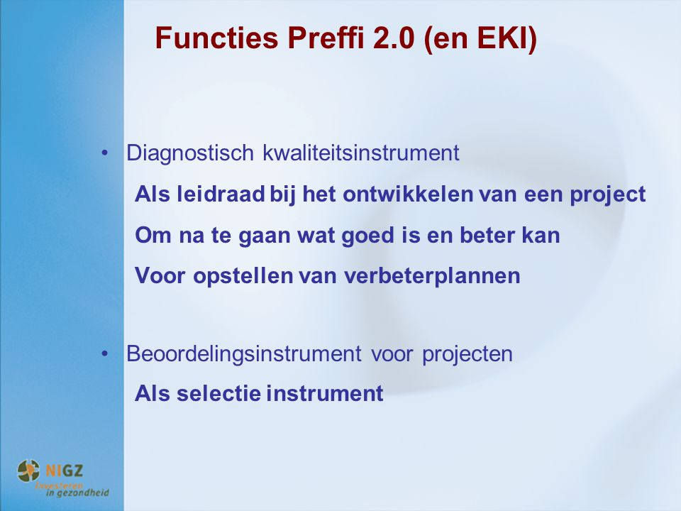 Functies Preffi 2.0 (en EKI)
