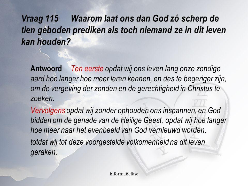 Vraag 115 Waarom laat ons dan God zó scherp de tien geboden prediken als toch niemand ze in dit leven kan houden