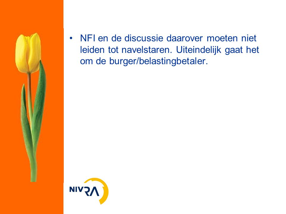 NFI en de discussie daarover moeten niet leiden tot navelstaren