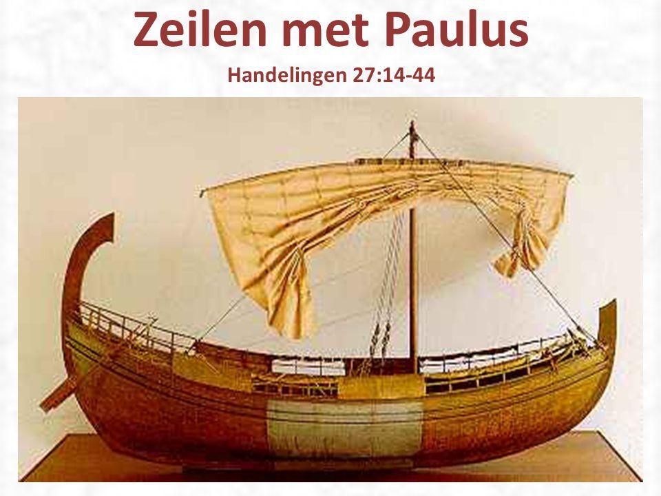 Zeilen met Paulus Handelingen 27:14-44