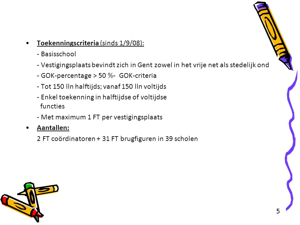 Toekenningscriteria (sinds 1/9/08):