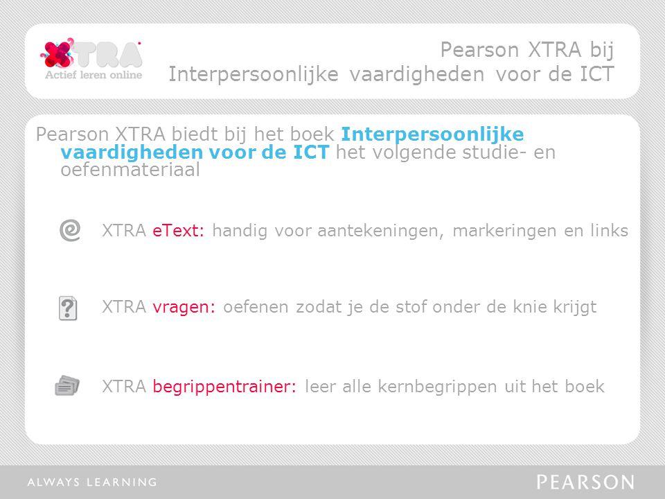 Pearson XTRA bij Interpersoonlijke vaardigheden voor de ICT