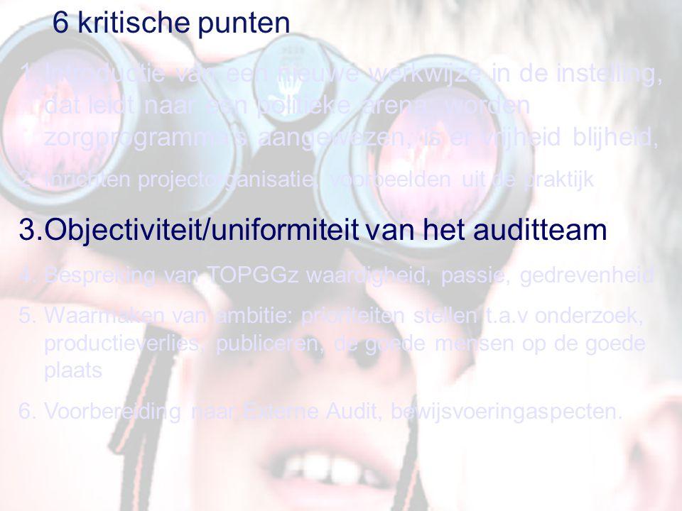 Objectiviteit/uniformiteit van het auditteam