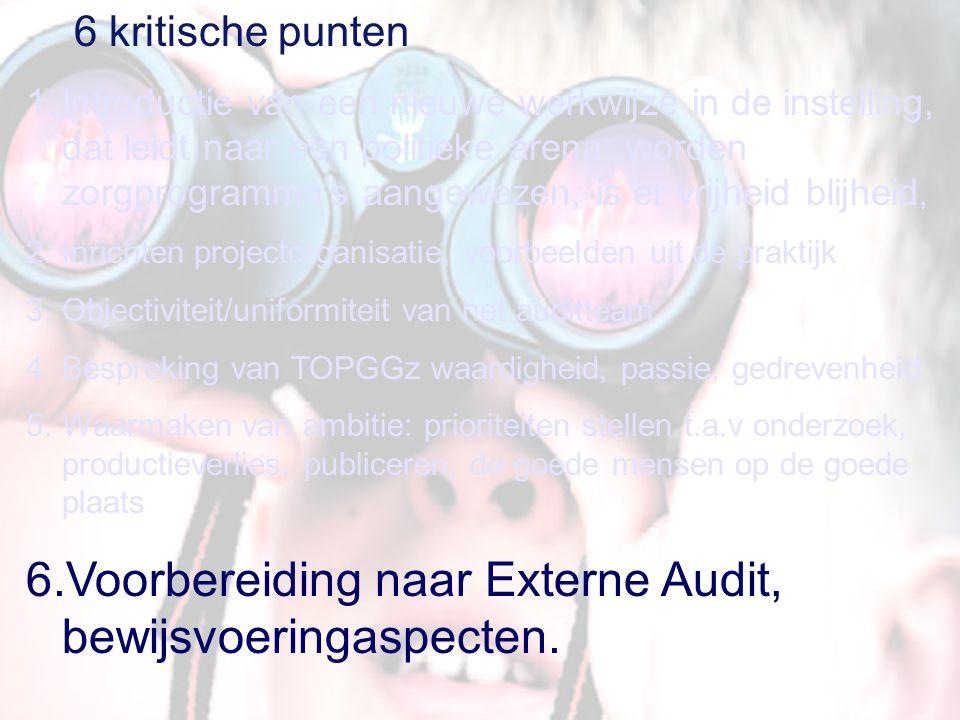 Voorbereiding naar Externe Audit, bewijsvoeringaspecten.