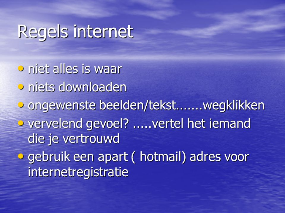 Regels internet niet alles is waar niets downloaden