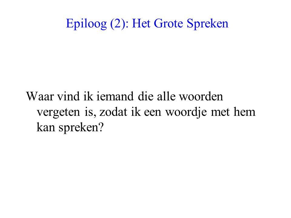 Epiloog (2): Het Grote Spreken