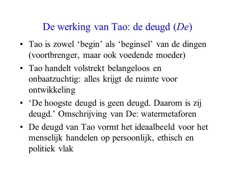 De werking van Tao: de deugd (De)