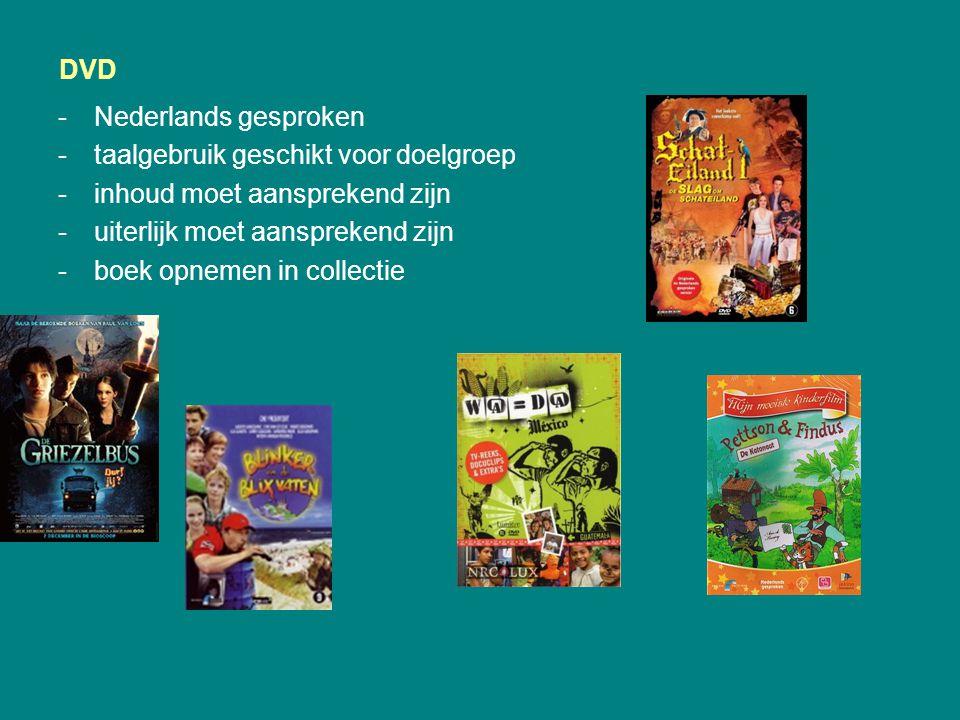 DVD Nederlands gesproken. taalgebruik geschikt voor doelgroep. inhoud moet aansprekend zijn. uiterlijk moet aansprekend zijn.